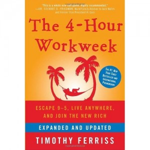 The Four Hour Work Week by Tim Ferriss*
