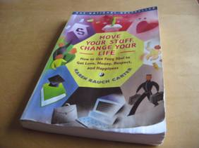 """Move Your Stuff, Change Your Life"" one of the 12 Best Books of My Life (and one of the only books I own)"