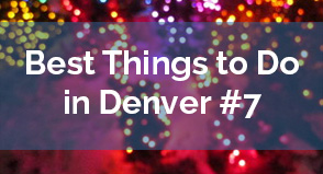 Best Things to Do in Denver #7