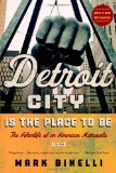 Good Detroit books Detroit City is the place to be